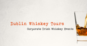 Dublin Whiskey Tours - Corporate Whiskey Event