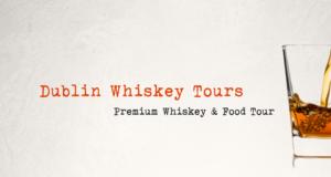 Dublin Whiskey Tours - Premium Whiskey & Food Tour