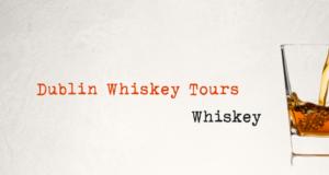 Dublin Whiskey Tours - Whiskey