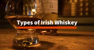 Types of Irish Whiskey