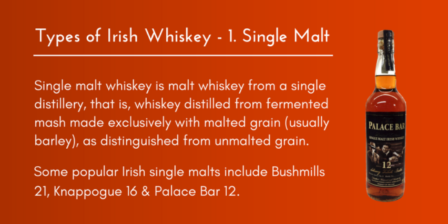 IRISH WHISKEY TYPES NO.1 SINGLE MALT