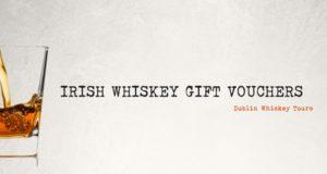 Dublin Whiskey Tours - Irish Whiskey Gift