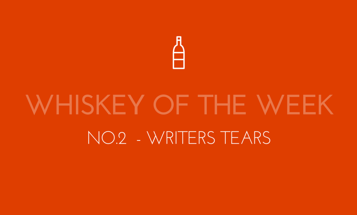 Dublin Whiskey Tours - Whiskey of the week - No.2 - Writers Tears
