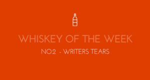 Dublin Whiskey Tours - Whiskey of the week - No.2 - Writers Tears OPEN GRAPH