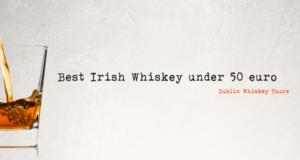 best Irish whiskey under 50