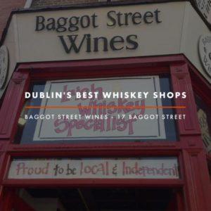 Dublin Whiskey Tours - Dublin Best Whiskey Shops - Baggot Street Wines