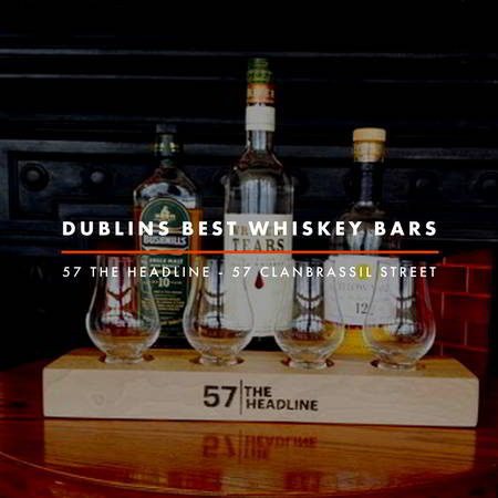 Dublin Whiskey Tours - Dublins Best Whiskey Bars - 57 The Headline