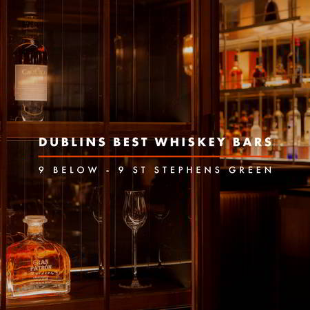Dublin Whiskey Tours - Dublins Best Whiskey Bars - 9 Below