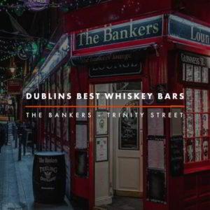 Dublin Whiskey Tours - Dublins Best Whiskey Bars - Bankers Bar
