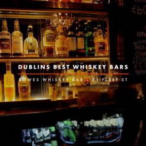 Dublin Whiskey Tours - Dublins Best Whiskey Bars - Bowes Whiskey Bar