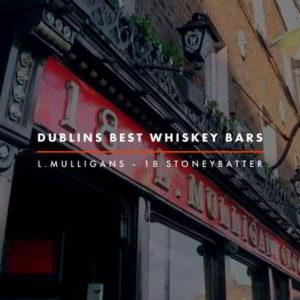 Dublin Whiskey Tours - Dublins Best Whiskey Bars - L Mulligan Grocer