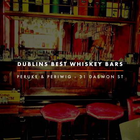 Dublin Whiskey Tours - Dublins Best Whiskey Bars - Peruke & Periwig
